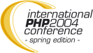 International PHP Conference 2004 - Spring Edition